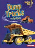 Dump Trucks on the Move (Lightning Bolt Books: Vroom-Vroom)