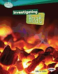 Investigating Heat (Searchlight Books N How Does Energy Work?)