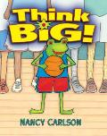 Think Big! (Nancy's Neighborhood) Cover