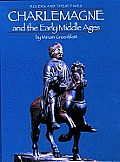 Charlemagne and the Early Middle Ages