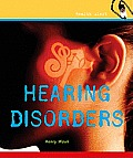 Health Alert #7: Hearing Disorders