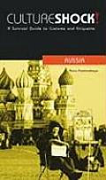 Cultureshock! Russia: A Survival Guide to Customs and Etiquette
