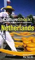 Culture Shock Netherlands A Survival Guide to Customs & Etiquette