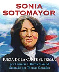 Sonia Sotomayor: Jueza de la Corte Suprema = Sonia Sotomayor