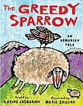 Greedy Sparrow an Armenian Tale