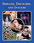 Diseases, Disorders, and Injuries