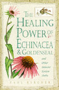 Healing Power Of Echinacea & Goldenseal