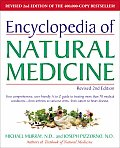 Encyclopedia of Natural Medicine Revised 2nd Edition Your Comprehensive User Friendly A To Z Guide to Treating More Than 70 Medical Conditions From