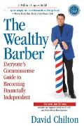 Wealthy Barber 3rd Edition Everyones Commonsense Guide to Becoming Financially Independent