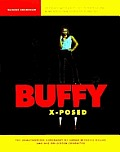 Buffy X-Posed: The Unauthorized Biography of Sarah Michelle Gellar and Her On-Screen Character Cover