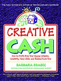 Creative Cash 6th Edition How to Profit from Your Special Artistry Creativity Hand Skills & Relatedknow How