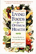 Living Foods For Optimum Health Staying
