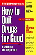 How to Quit Drugs for Good A Complete Self Help Guide