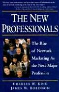 New Professionals The Rise of Network Marketing as the Next Major Profession