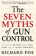 Seven Myths Of Gun Control