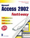 Microsoft Access 2002 Fast & Easy (Fast & Easy)