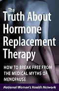 Truth About Hormone Replacement Therapy