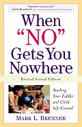 When No Gets You Nowhere 2nd Edition