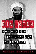 Bin Laden The Man Who Declared War on America