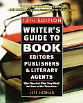 Writers Guide To Book Editors Publishers 2003