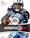 Madden NFL 08: Prima Official Game Guide (Prima Official Game Guides)