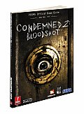 Condemned 2: Bloodshot: Prima Official Game Guide (Prima Official Game Guides) Cover