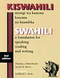 Kiswahili : a Foundation for Speaking, Reading, and Writing (2ND 98 Edition)