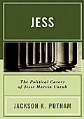 Jess: The Political Career of Jesse Marvin Unruh Cover