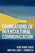 Foundations of Intercultural Communication (05 Edition)