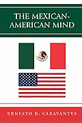 The Mexican-American Mind