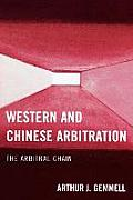 Western and Chinese Arbitration: The Arbitral Chain
