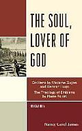 The Soul, Lover of God