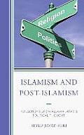 Islamism and Post-Islamism: Reflections Upon Allama Jafari's Political Thought