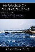 The Making of an African King: Patrilineal and Matrilineal Struggle Among the ?Wutu (Effutu) of Ghana