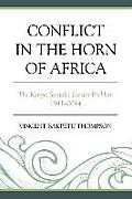 Conflict in the Horn of Africa: The Kenya-Somalia Border Problem 1941-2014