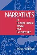 Narratives in Popular Culture, Media, and Everyday Life (97 Edition)