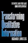 Transforming Qualitative Information Thematic Analysis & Code Development