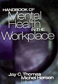 Handbook of Mental Health in the Workplace