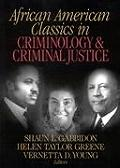 African American Classics in Criminology and Criminal Justice (02 Edition)
