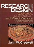 Research Design: Qualitative, Quantitative, and Mixed Methods Approaches Cover