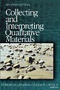 Collecting & Interpreting Qualitativ 2nd Edition