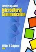 Theorizing About Intercultural Communication (05 Edition)