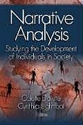 Narrative Analysis: Studying the Development of Individuals in Society