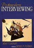 Postmodern Interviewing