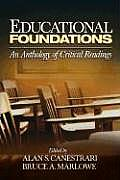 Educational Foundations An Anthology of Critical Readings