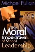 Moral Imperative Of School Leadership