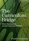 Curriculum Bridge From Standards to Actual Classroom Practice