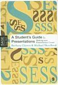 A Student's Guide to Presentations: Making Your Presentation Count (Sage Essential Study Skills)