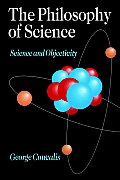 The Philosophy of Science: Science and Objectivity
