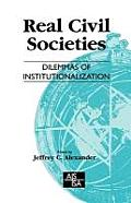 Sage Studies in International Sociology #48: Real Civil Societies: Dilemmas of Institutionalization Cover